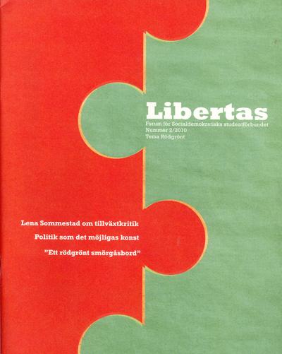 """Det nyutkomna nr 2/2010 av Libertas, en tidskrift från Socialdemokratiska studentförbundet, tar sig an temat """"rödgrönt""""."""